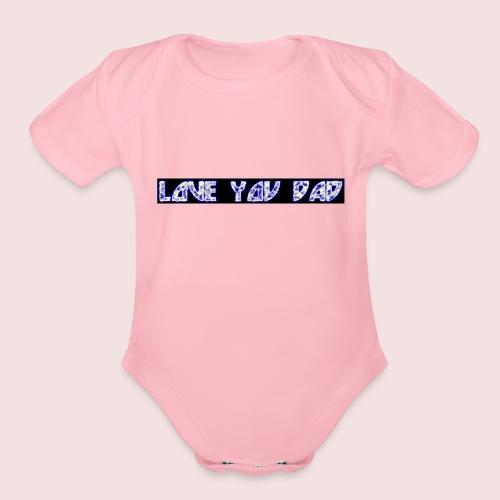 HAPPY FATHER'S DAY - Organic Short Sleeve Baby Bodysuit