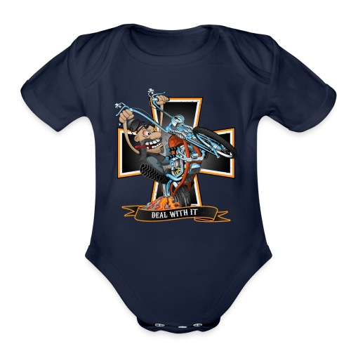 Deal with it - funny biker riding a chopper - Organic Short Sleeve Baby Bodysuit