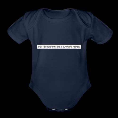 shall i compare thee to a summer's meme? - Organic Short Sleeve Baby Bodysuit