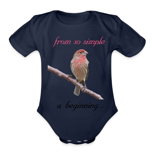 From so simple a beginning... - Organic Short Sleeve Baby Bodysuit