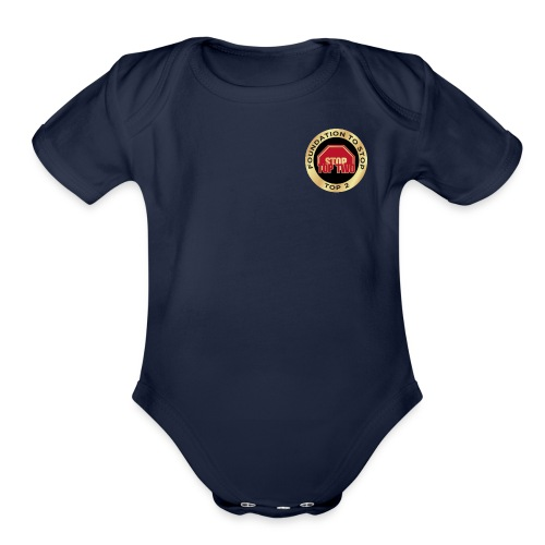 Foundation to Stop Top 2 - Organic Short Sleeve Baby Bodysuit