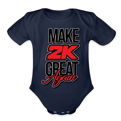 Make 2k Great Again - Organic Short Sleeve Baby Bodysuit
