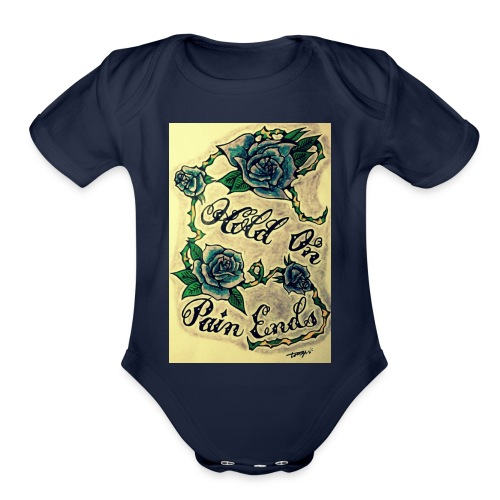 Hold On Pain Ends - Organic Short Sleeve Baby Bodysuit