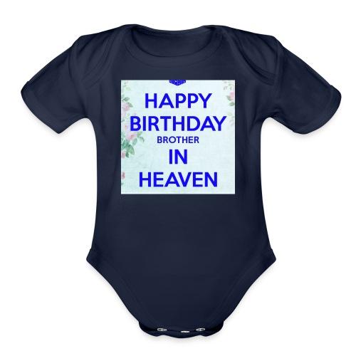 Happy Birthday Brother in Heaven - Organic Short Sleeve Baby Bodysuit