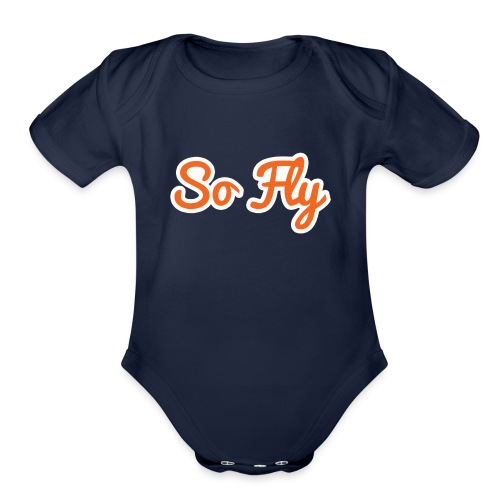 So Fly - Organic Short Sleeve Baby Bodysuit