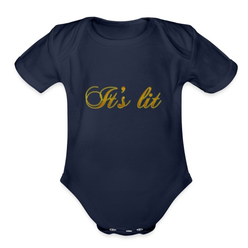 Cool Text Its lit 269601245161349 - Organic Short Sleeve Baby Bodysuit
