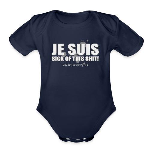 Je suis sick - Organic Short Sleeve Baby Bodysuit