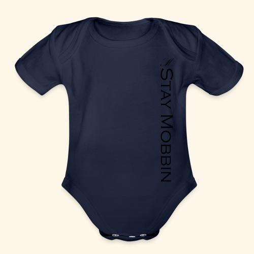 Stay Mobbin - Organic Short Sleeve Baby Bodysuit
