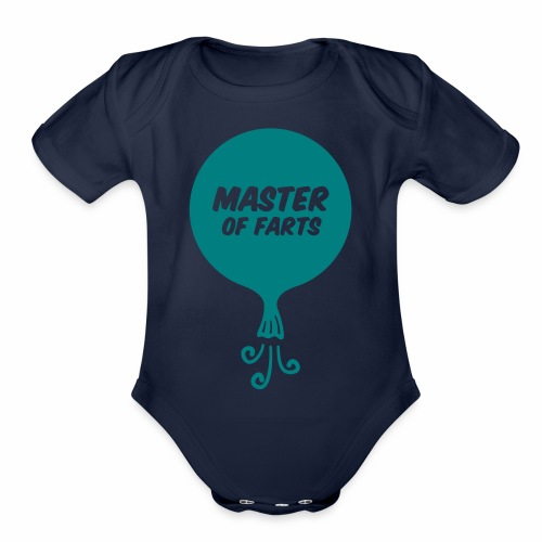 Master of Farts - Organic Short Sleeve Baby Bodysuit