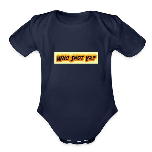 Who Shot ya - Organic Short Sleeve Baby Bodysuit