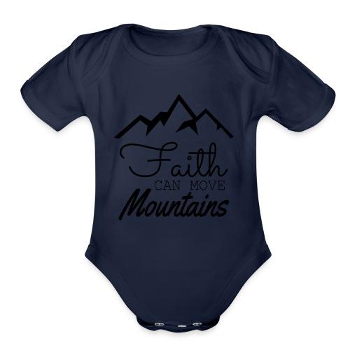 Faith Can Move Mountains - Organic Short Sleeve Baby Bodysuit