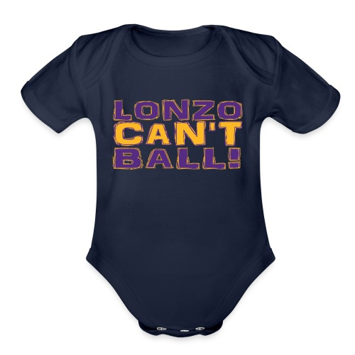 Lonzo Can't Ball - Organic Short Sleeve Baby Bodysuit