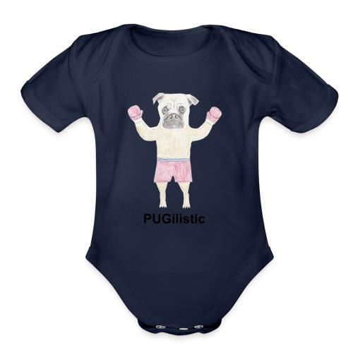 PUGilistic - Organic Short Sleeve Baby Bodysuit