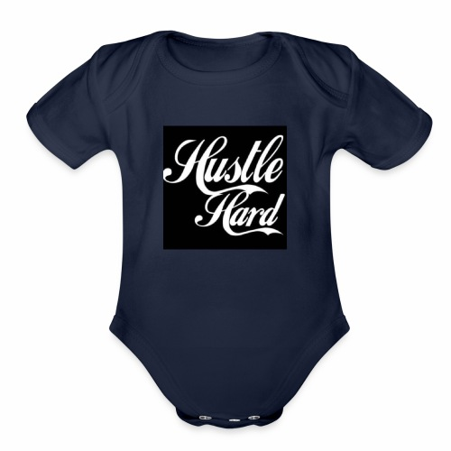 hustle hard - Organic Short Sleeve Baby Bodysuit