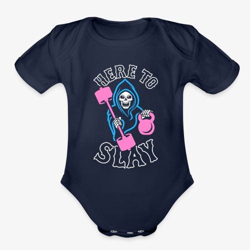 Here To Slay - Organic Short Sleeve Baby Bodysuit