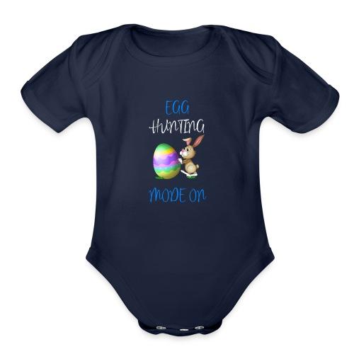 Kids Easter Egg hunting mode on shirt - Organic Short Sleeve Baby Bodysuit