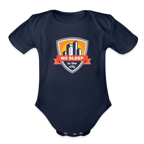 No sleep in the city   Colorful Badge Design - Organic Short Sleeve Baby Bodysuit