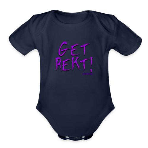 get rekt - Organic Short Sleeve Baby Bodysuit
