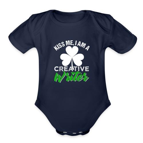 Kiss Me I Am A Creative Writer - Organic Short Sleeve Baby Bodysuit