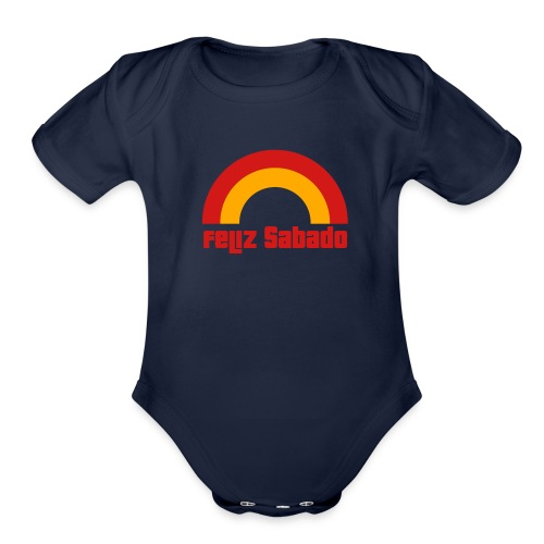 feliz sabado 2 color - Organic Short Sleeve Baby Bodysuit