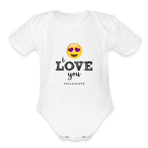 I LOVE you - Organic Short Sleeve Baby Bodysuit