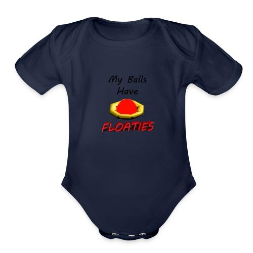 My Balls Have Floaties - Organic Short Sleeve Baby Bodysuit