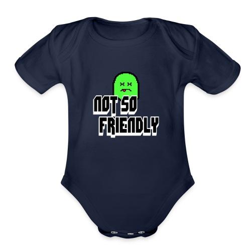 not_so_friendly_logo - Organic Short Sleeve Baby Bodysuit