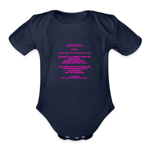 Proof for the Existence of God - Organic Short Sleeve Baby Bodysuit