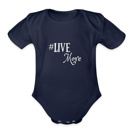 #LiveMore - Organic Short Sleeve Baby Bodysuit