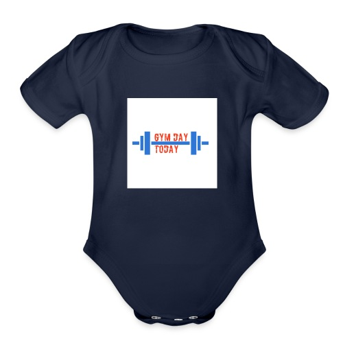 gym_day_today - Organic Short Sleeve Baby Bodysuit