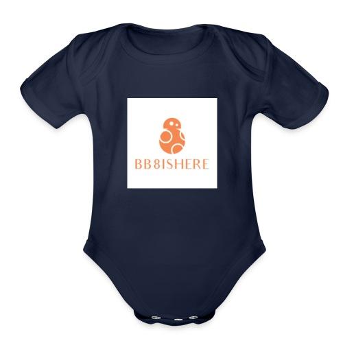 bb8ishere logo - Organic Short Sleeve Baby Bodysuit
