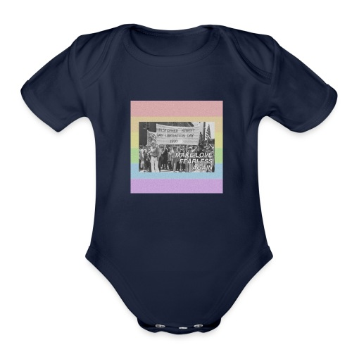 make love fearless again pins - Organic Short Sleeve Baby Bodysuit