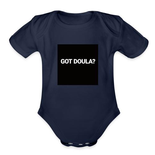 Got Doula? - Organic Short Sleeve Baby Bodysuit