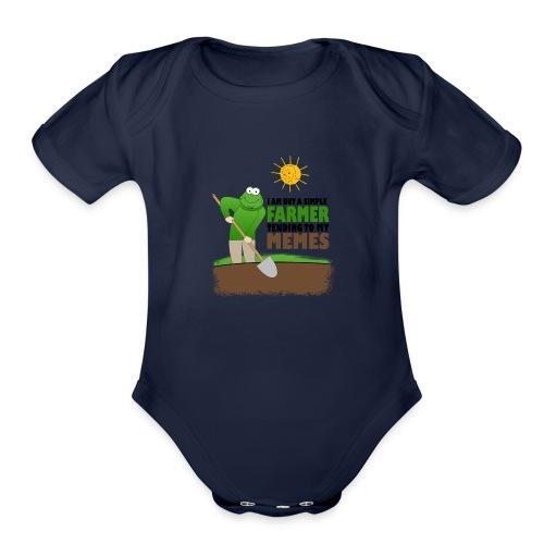 I AM BUT A SIMPLE FARMER TENDING TO MY MEMES - Organic Short Sleeve Baby Bodysuit