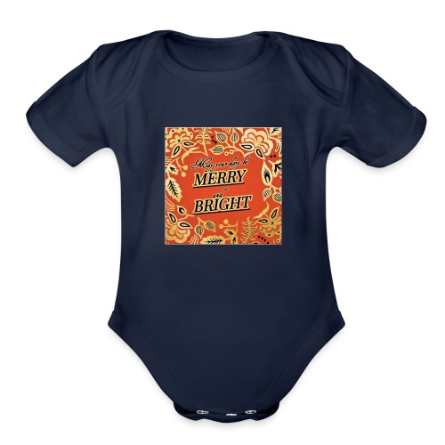 MERRY AND BRIGHT CHRISTMAS - Organic Short Sleeve Baby Bodysuit
