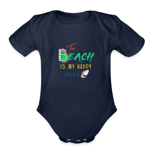 The beach is my happy place - Organic Short Sleeve Baby Bodysuit