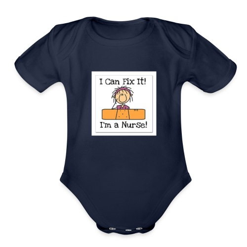 I can fix it nurse tee - Organic Short Sleeve Baby Bodysuit