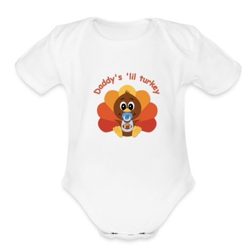 Daddy's 'lil turkey - boy edition - Organic Short Sleeve Baby Bodysuit