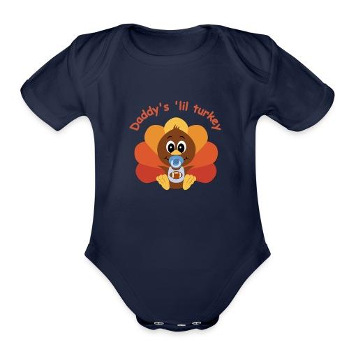 Daddy's 'lil turkey - boy edition - Organic Short Sleeve Baby Bodysuit