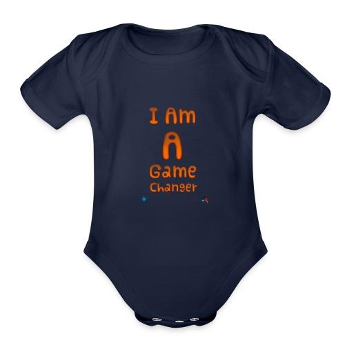 I am a game changer - Organic Short Sleeve Baby Bodysuit