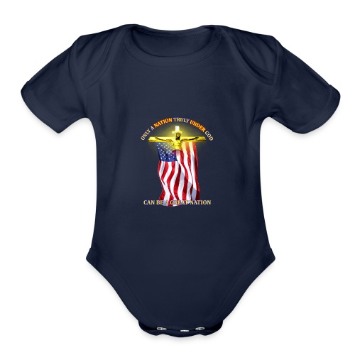 Only Under God - Organic Short Sleeve Baby Bodysuit