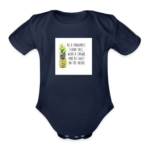 Be a pinapple - Organic Short Sleeve Baby Bodysuit