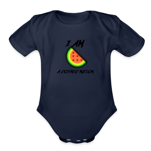 I AM A COSMIC MELON - Organic Short Sleeve Baby Bodysuit