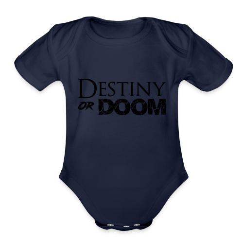 Destiny or Doom Black Logo - Organic Short Sleeve Baby Bodysuit