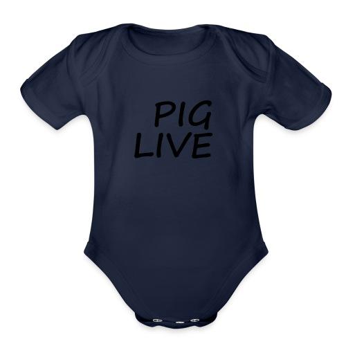PIG LIVE NEW MERCH DESIGN - Organic Short Sleeve Baby Bodysuit