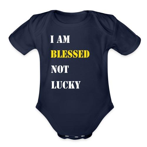 I am blessed. - Organic Short Sleeve Baby Bodysuit