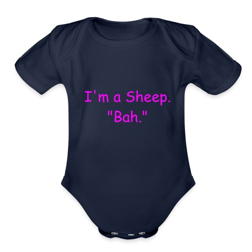 I'm a Sheep. Bah. - Organic Short Sleeve Baby Bodysuit
