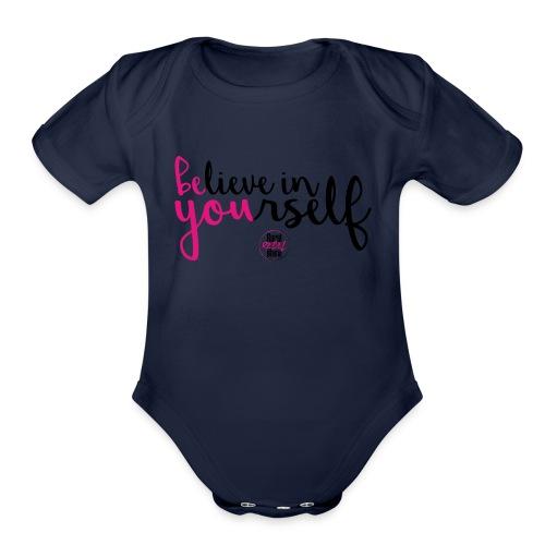 BE YOU shirt design w logo - Organic Short Sleeve Baby Bodysuit