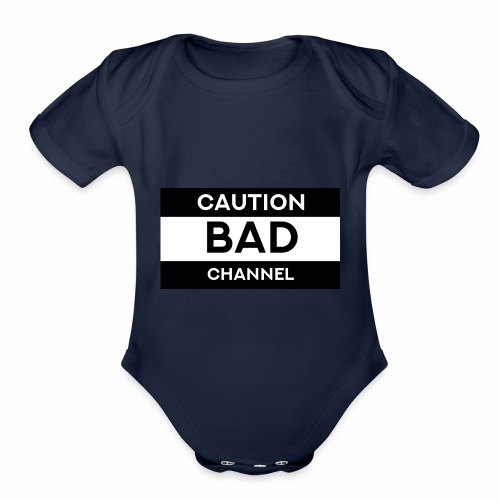 Caution Bad Channel - Organic Short Sleeve Baby Bodysuit