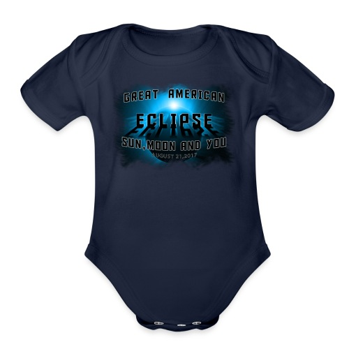 Total Solar Eclipse Summer August 21st 2017 - Organic Short Sleeve Baby Bodysuit